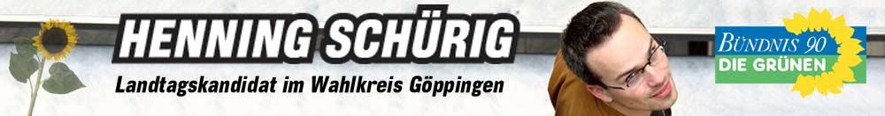 Henning Schürig - Landtagskandidat im Wahlkreis Göppingen (Bündnis 90/Die Grünen)