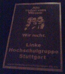 Linke Hochschulgruppe Stuttgart: Alle reden vom Wetter. Wir nicht.